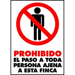 Cartel Prohibido el Paso a Toda Persona Ajena a Finca