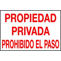 Cartel Aluminio Propiedad Privada. Prohibido el Paso