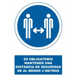 Cartel Es Obligatorio Mantener Una Distancia de Seguridad de al Menos 2 Metros - SOR1625