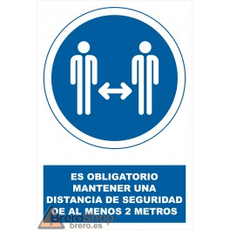Cartel Es Obligatorio Mantener Una Distancia de Seguridad de al Menos 2 Metros