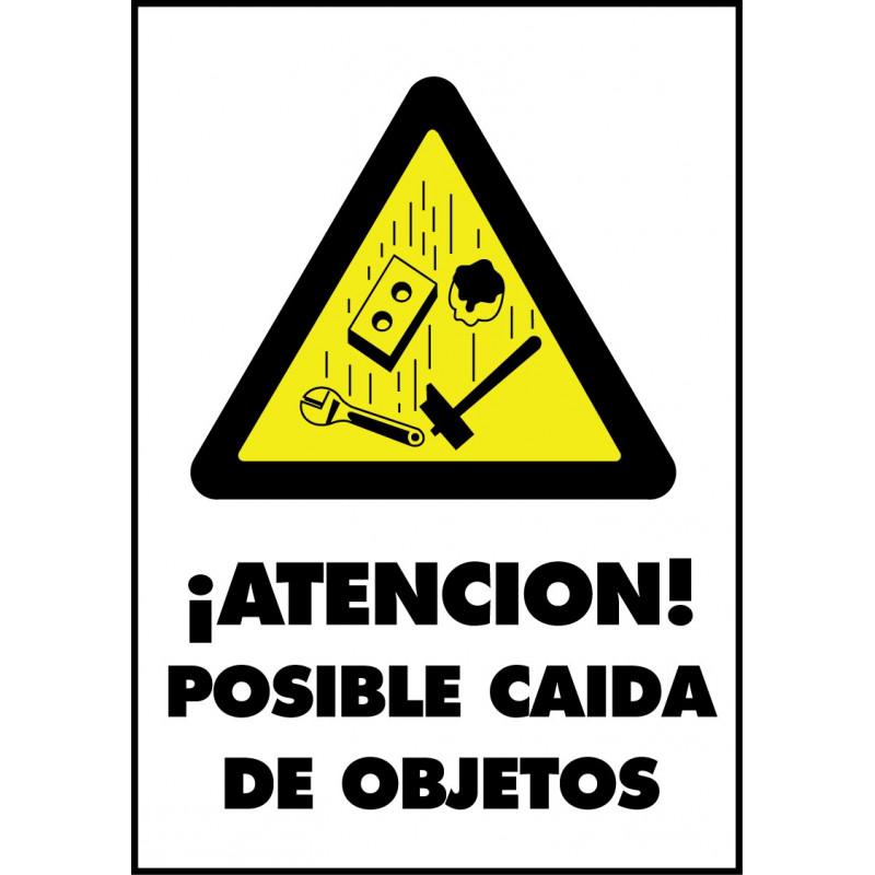Cartel ¡Atención! Posible Caída de Objetos