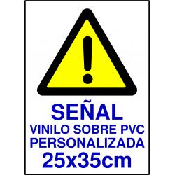 Señal Vinilo sobre PVC Personalizada - 25x35cm