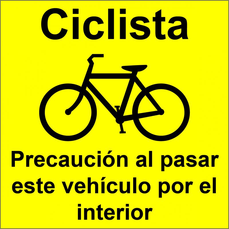 Pegatina Ciclista - Precaución al pasar este vehículo por el interior
