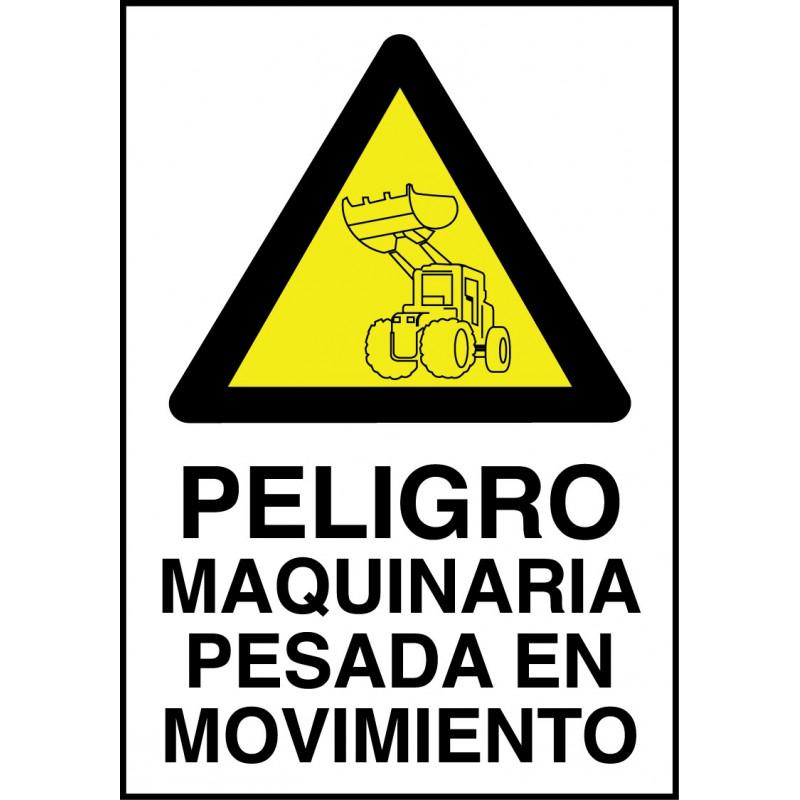 Cartel Peligro Maquinaria Pesada en Movimiento