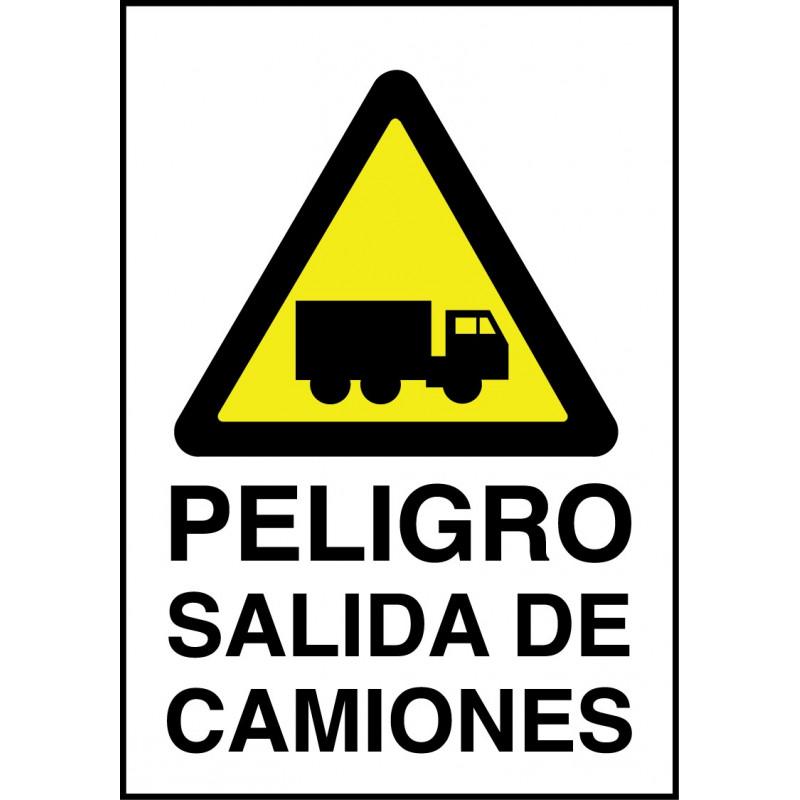Cartel Peligro. Salida de Camiones