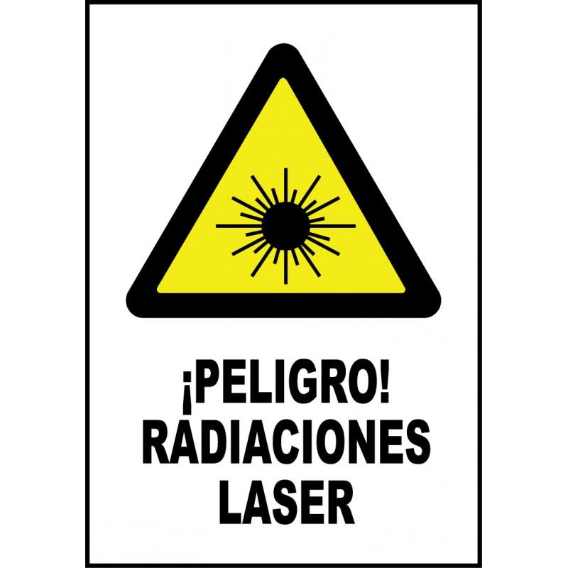 Cartel ¡Peligro! Radiaciones Láser