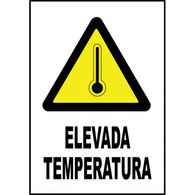 Cartel Elevada Temperatura