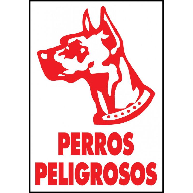 Cartel Perros Peligrosos