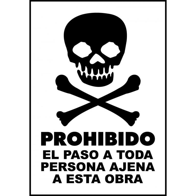 Cartel Prohibido el Paso a Toda Persona Ajena a Esta Obra - Calavera