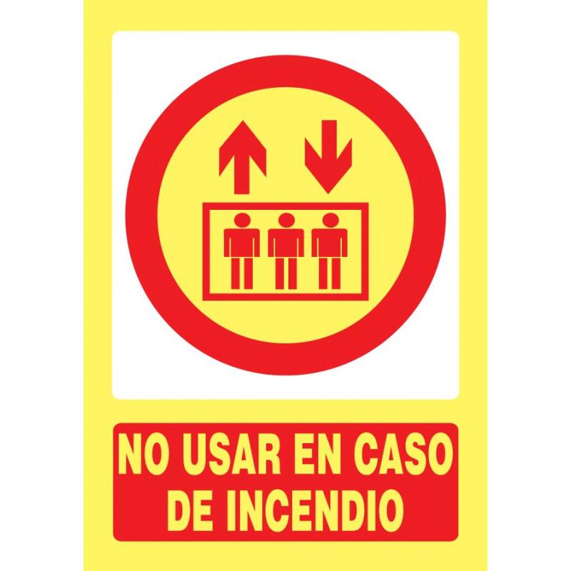 Cartel Fotoluminiscente No Usar en Caso de Incendio