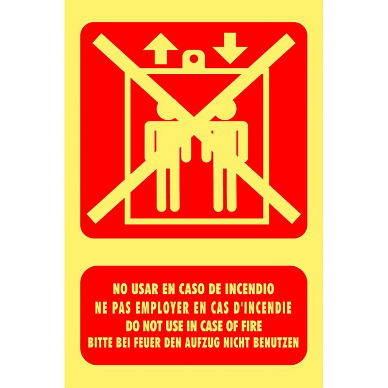 Cartel Fotoluminiscente No Usar en Caso de Incendio - Multi Idioma