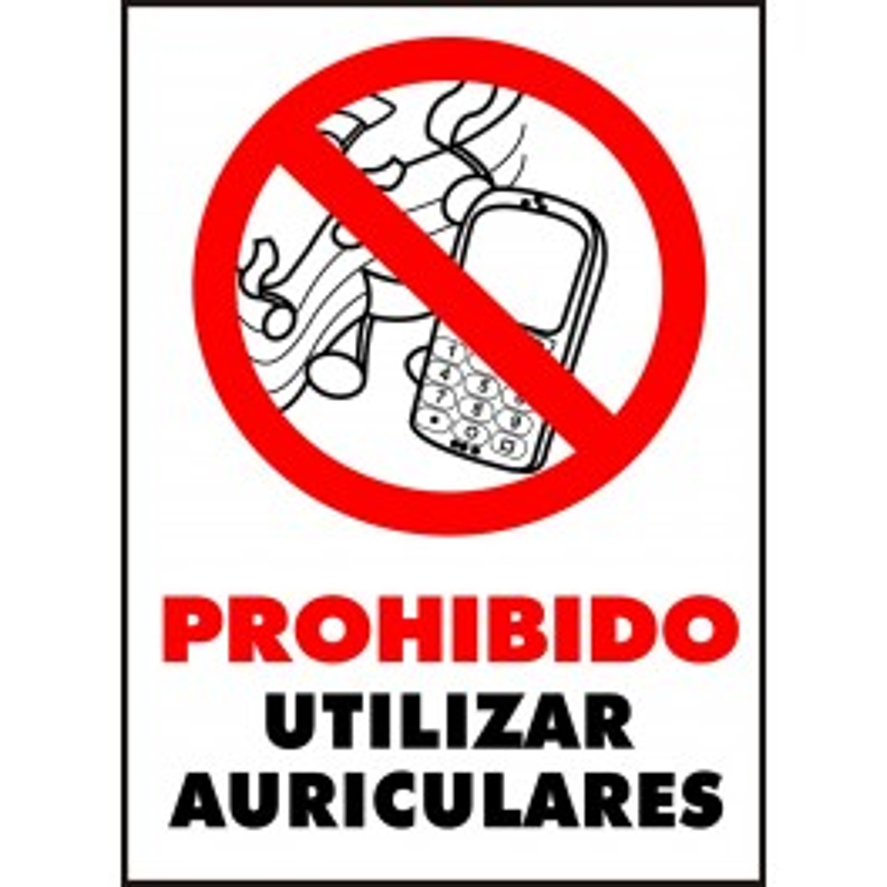 Cartel Prohibido Utilizar Auriculares
