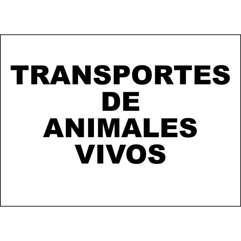 Cartel Transportes de Animales Vivos