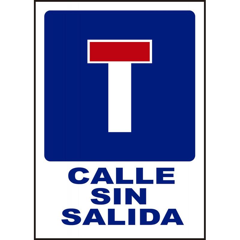Cartel Calle Sin Salida