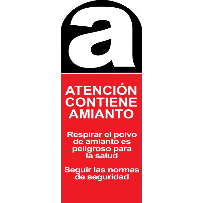 Cartel Atención Contiene Amianto