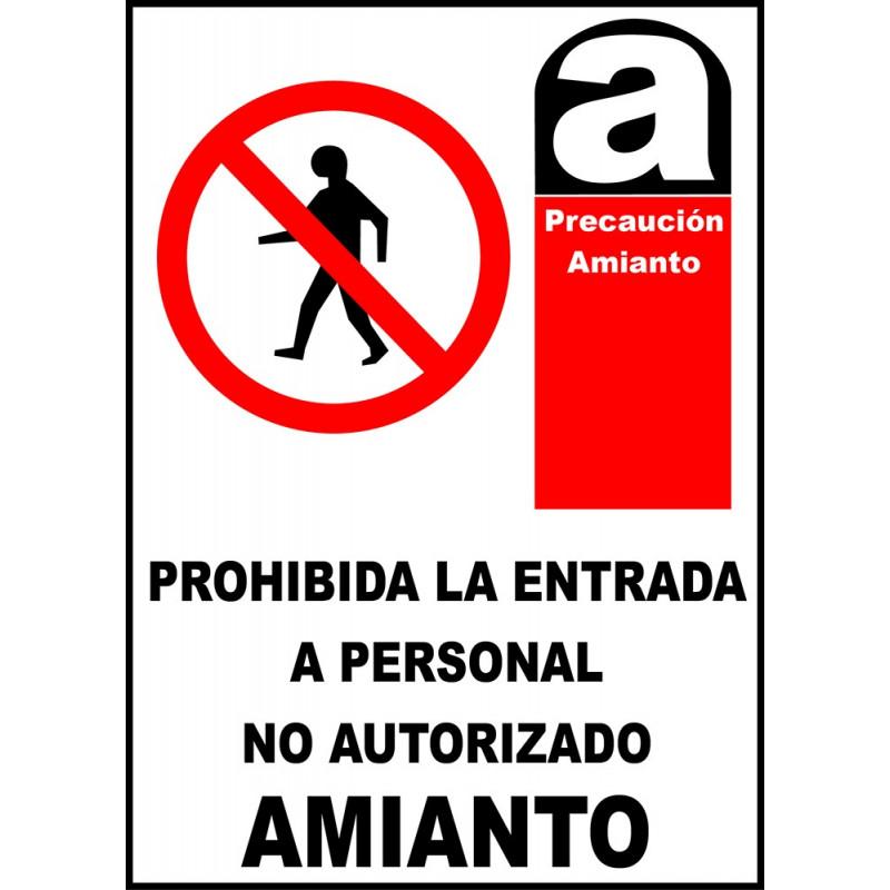 Cartel Prohibida la Entrada a Personal No Autorizado. Amianto