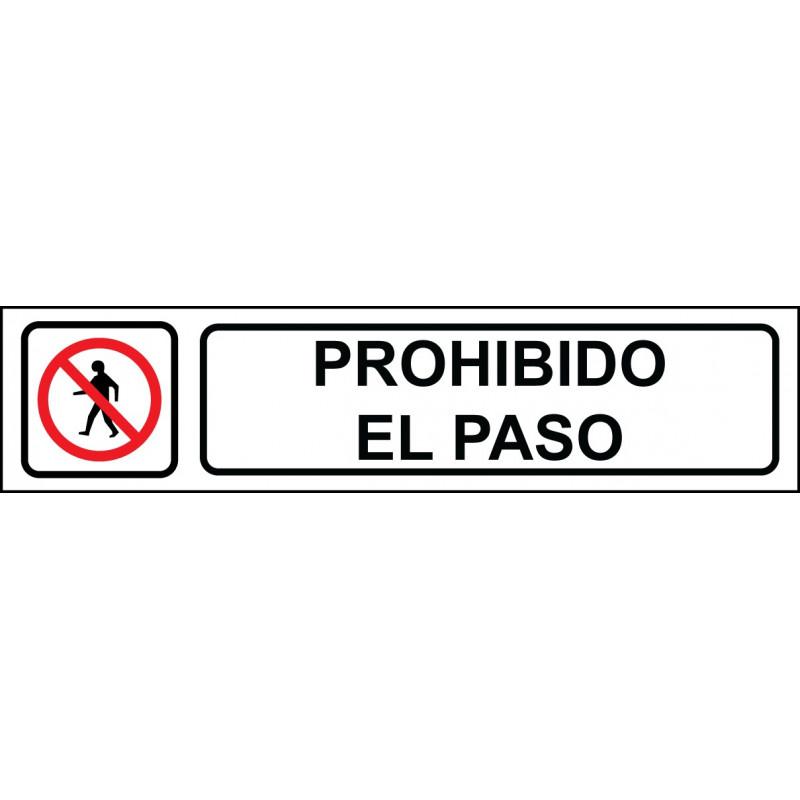 Cartel Horizontal Prohibido El Paso