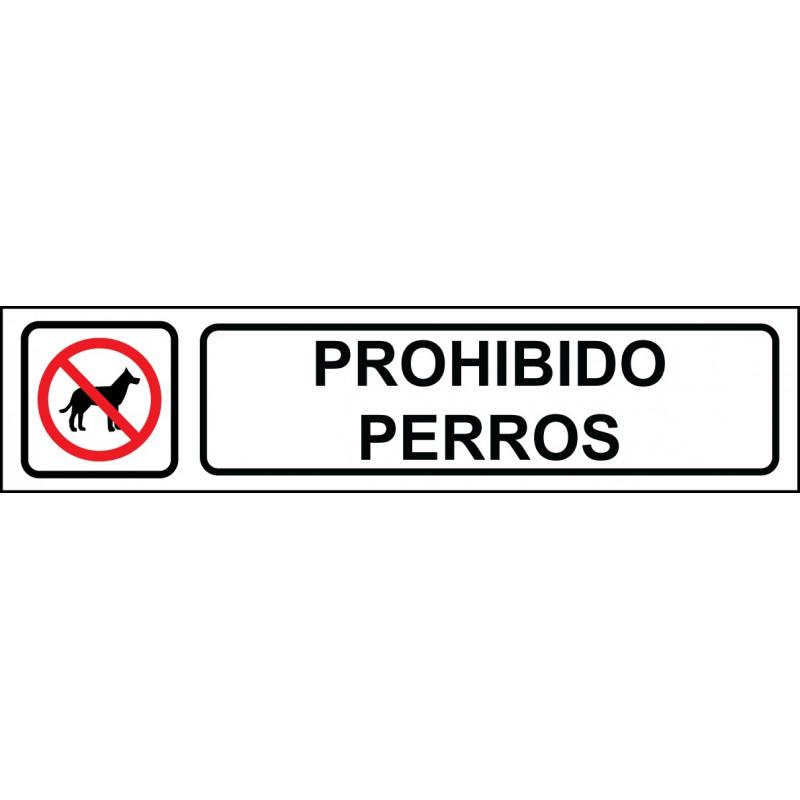 Cartel Horizontal Prohibido Perros