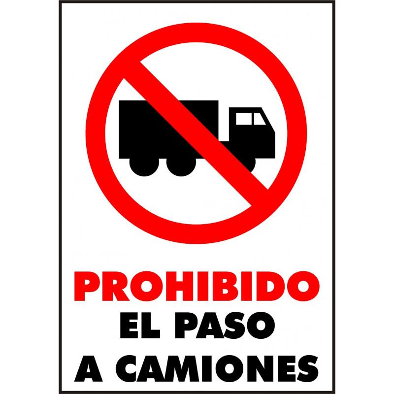 Cartel Prohibido El Paso a Camiones
