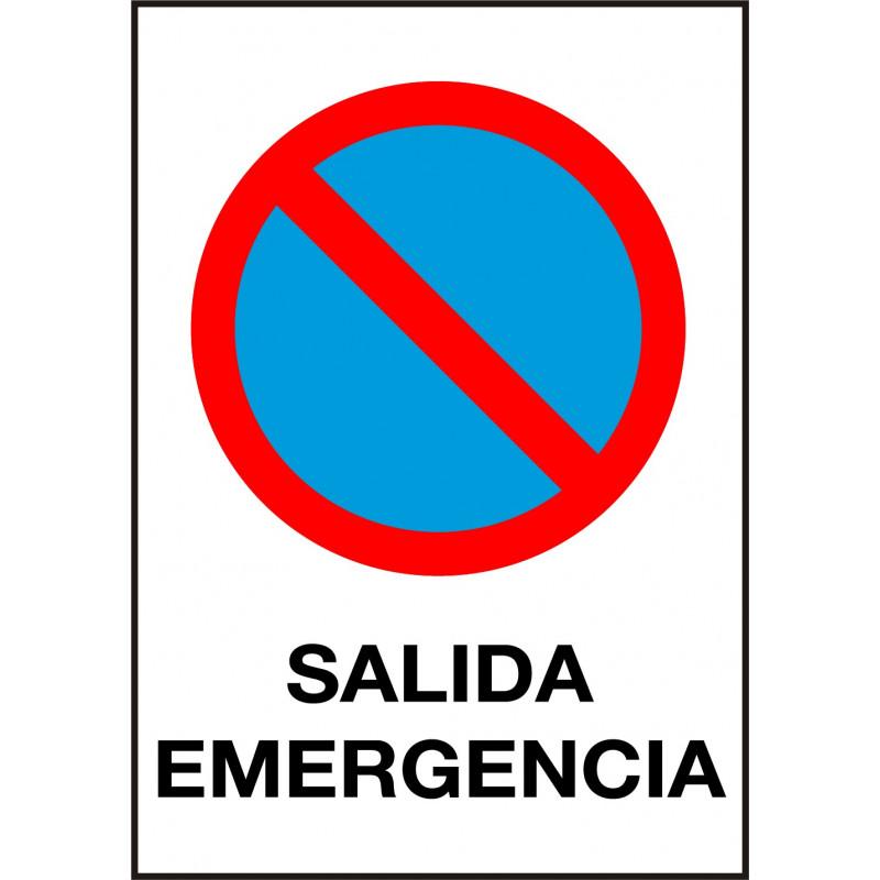 Cartel Prohibido Aparcar - Salida Emergencia