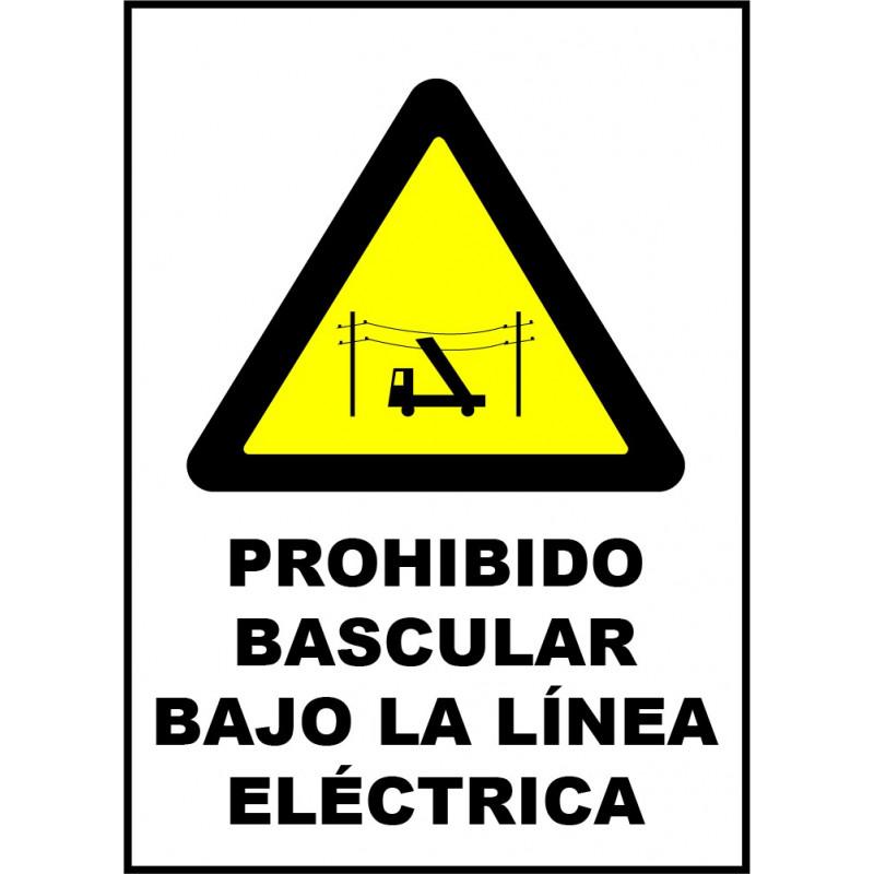 Cartel Prohibido Bascular Bajo la Línea Eléctrica
