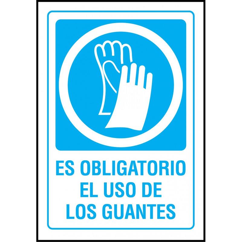 Cartel Es Obligatorio el Uso de Guantes