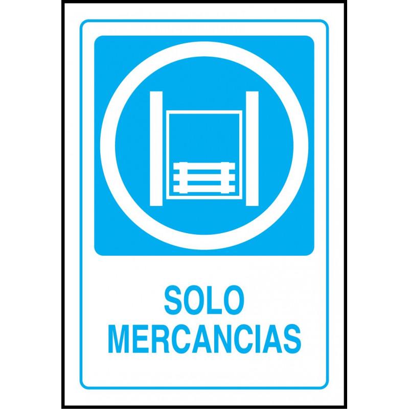 Cartel Solo Mercancías