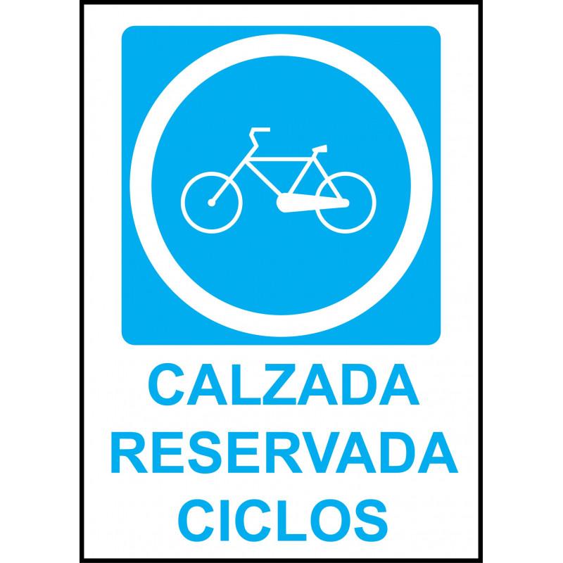 Cartel Calzada Reservada Ciclos