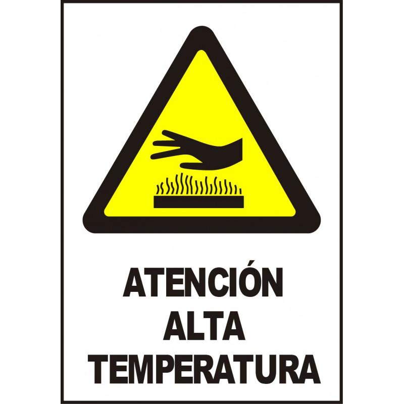 Cartel Atención. Alta Temperatura
