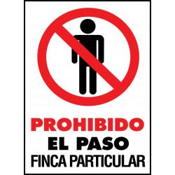 Cartel Prohibido el Paso. Finca Particular