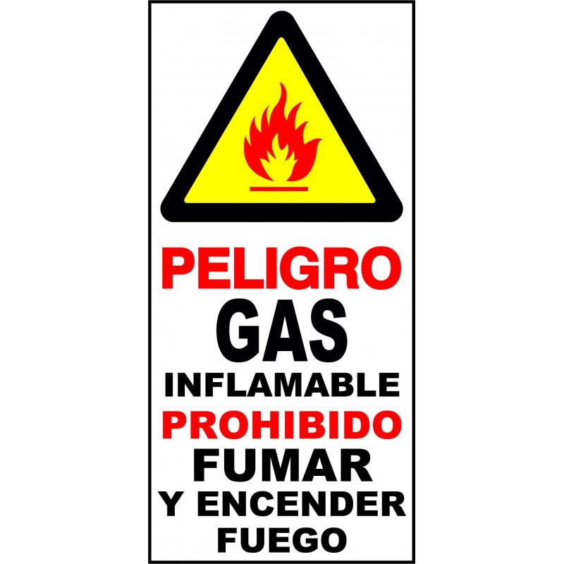Cartel Peligro Gas Inflamable Prohibido Fumar y Encender Fuego