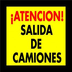 Cartel Polipropileno - ¡Atención! Salida de Camiones