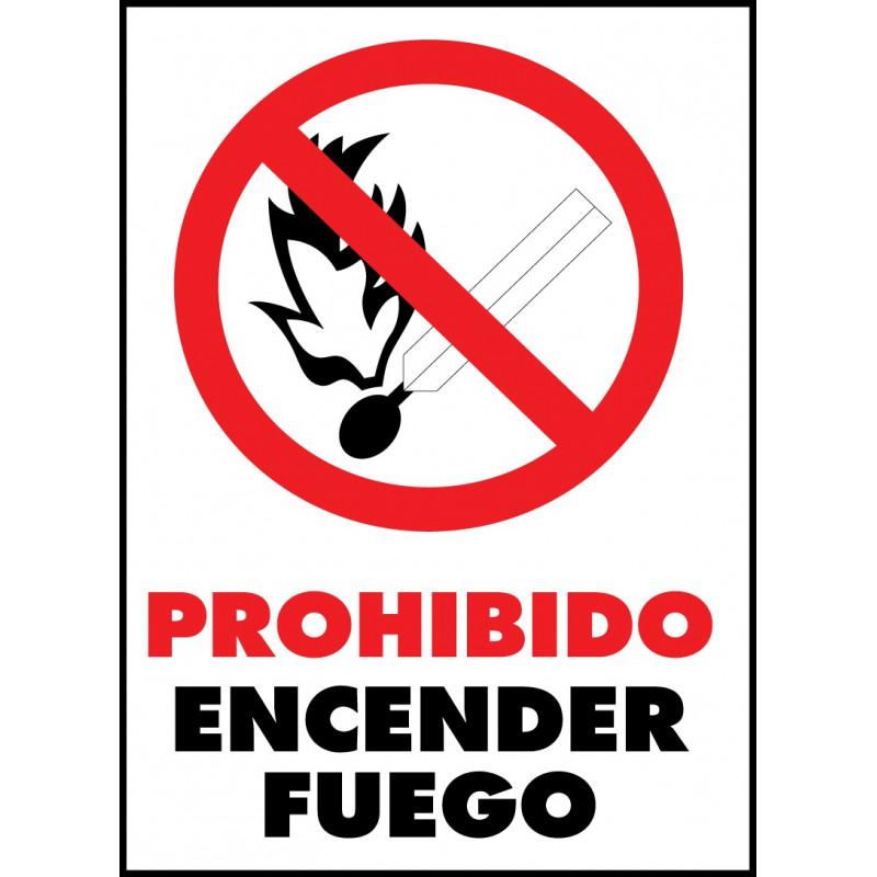 Cartel Prohibido Encender Fuego