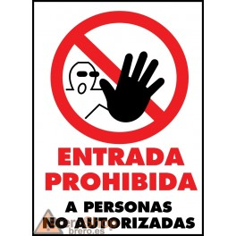 Cartel Entrada Prohibida a Personas No Autorizadas