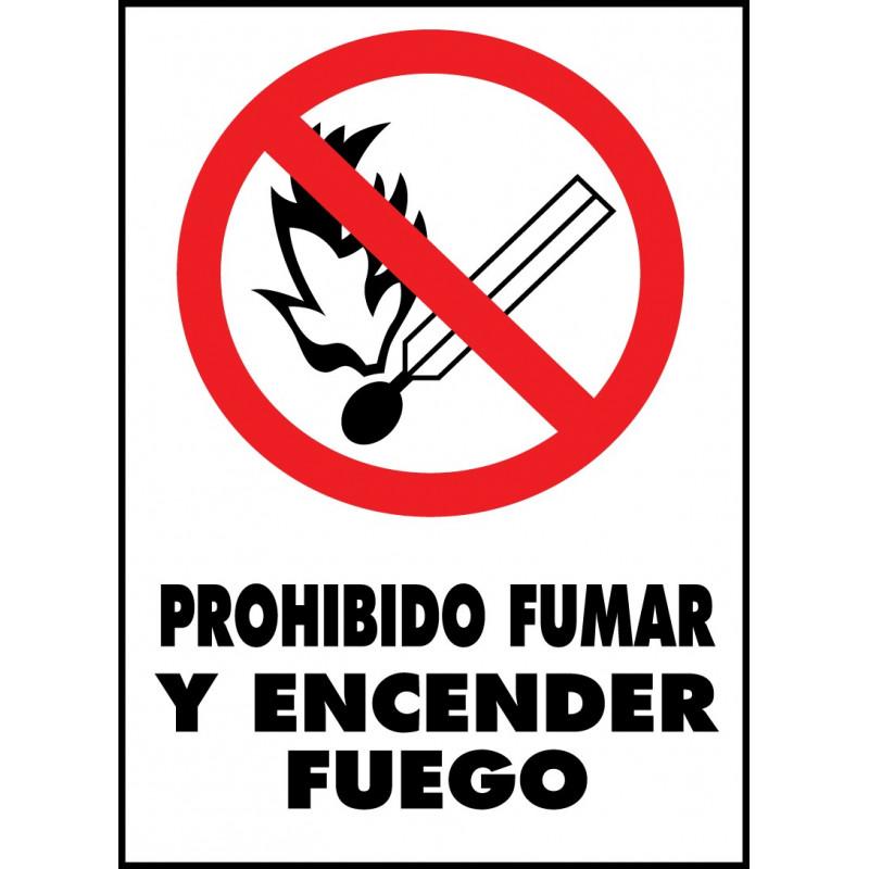 Cartel Prohibido Fumar y Encender Fuego